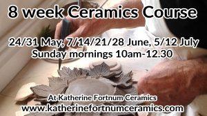 8 week ceramics coursemay june july 2020 at Katherine Fortnum Ceramics 300x169